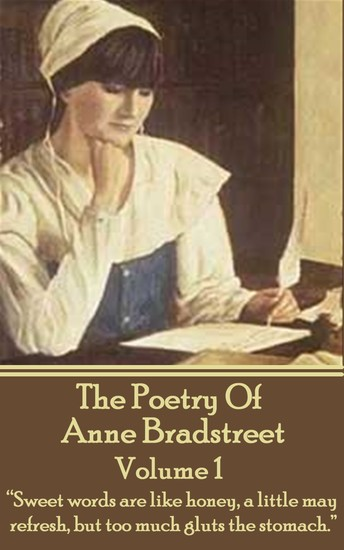 """a literary analysis of the flesh and the spirit by anne bradstreet Anne bradstreet as puritan introduction there are numerous literary periods in the poem """"the flesh and the spirit"""", anne bradstreet makes use of metaphors and."""