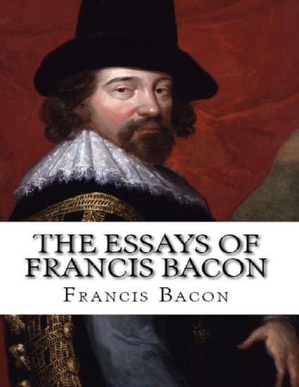 bacon essays themes Bacon's essays cover a span of 28 years and within this short period these essays were published bacon's style is not a personal, or the chatty style of montaigne or lamb his essays are distinctive and aphoristic full.