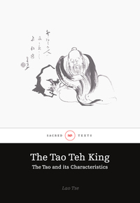 The Tao Teh King or the Tao and its Characteristics