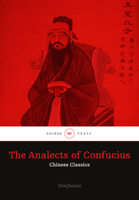 The Analects of Confucius - Chinese Classics