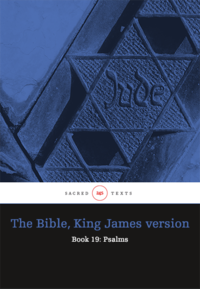 The Bible King James version - Book 19: Psalms