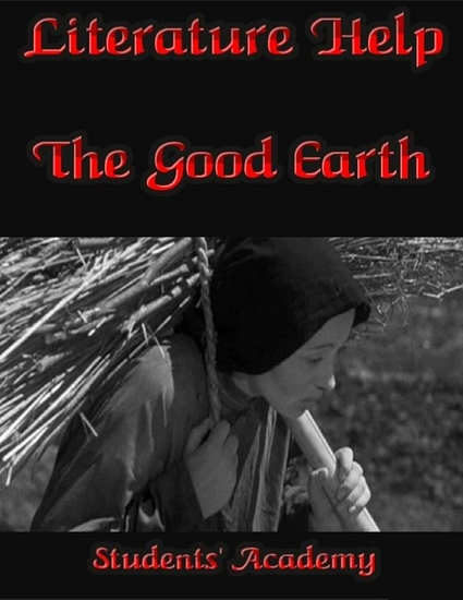the good earth essay wang lung Perfect for students who have to write the good earth essays study guides → the good earth → study questions & essay topics wang lung's wealth by.