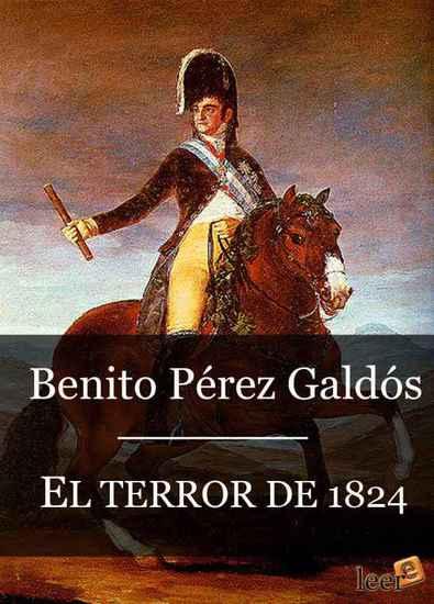 El terror de 1824 (Episodios Nacionales II - 7) - cover