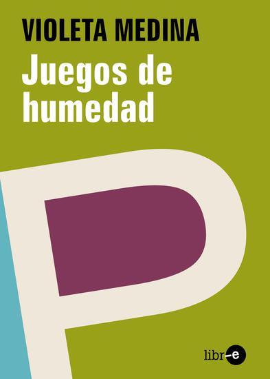 Juegos de humedad - cover