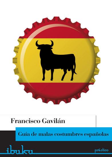 Guía de malas costumbres españolas - cover