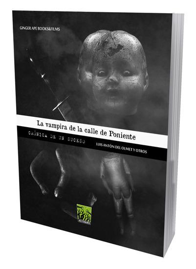 La vampira de la calle de Poniente - Crónica de un suceso - cover