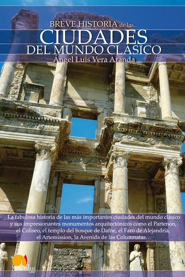 Breve Historia de las Ciudades del Mundo Clásico - cover