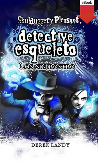 Detective esqueleto: los sin rostro - cover
