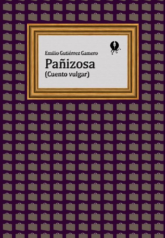 Pañizosa (Cuento vulgar) - cover