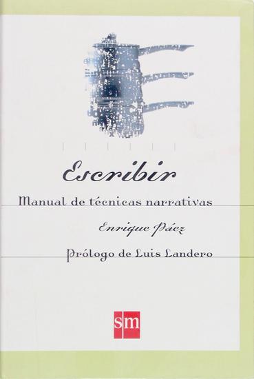 Escribir Manual de técnicas narrativas - cover