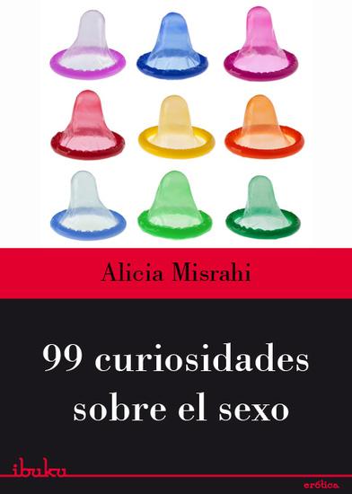 99 curiosidades sobre el sexo - cover