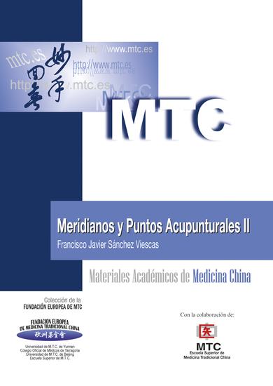 Meridianos y puntos acupunturales II - Materiales Académicos de Medicina China - cover