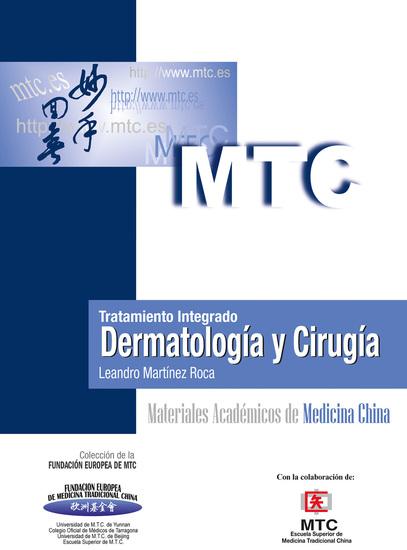 Tratamiento integrado Dermatología y Cirugía - Materiales Académicos de Medicina China - cover