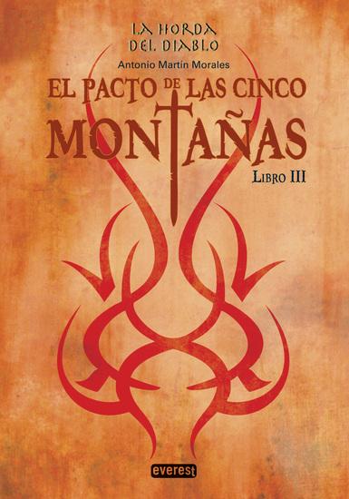 La Horda del Diablo El pacto de las cinco montañas Libro III - cover