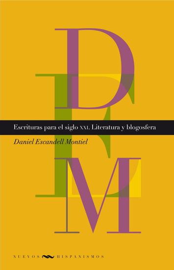 Escrituras para el siglo XXI - Literatura y blogosfera - cover