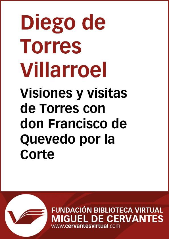 Visiones y visitas de Torres con don Francisco de Quevedo por la Corte - cover