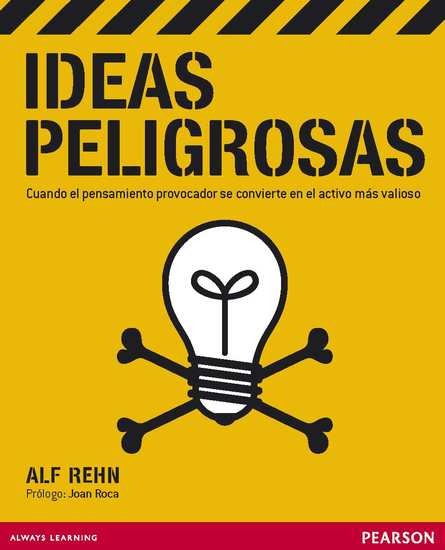 Ideas peligrosas - Cuando el pensamiento provocador se convierte en el activo más valioso - cover