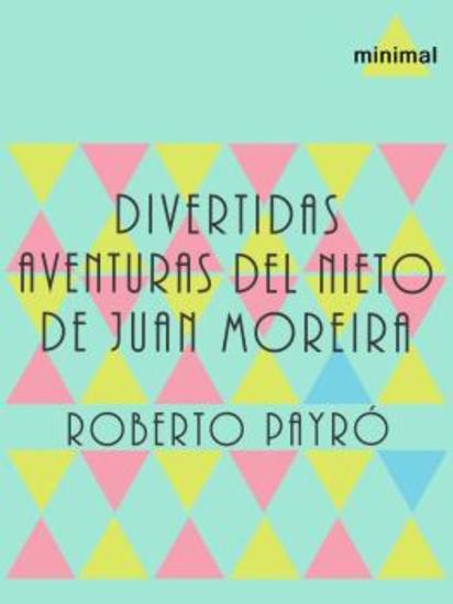 Divertidas aventuras del nieto de Juan Moreira - cover