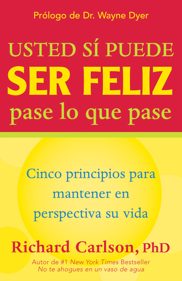 Usted sí puede ser feliz pase lo que pase - You Can Be Happy — Spanish - cover