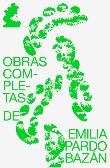 Obras de Emilia Pardo Bazán (Infidelidad + Un viaje de novios + Cuentos de amor + Los pazos de Ulloa) (texto completo con índice activo) - cover
