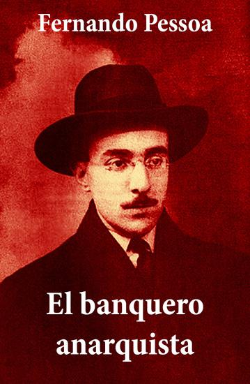 El banquero anarquista (texto completo con índice activo) - cover