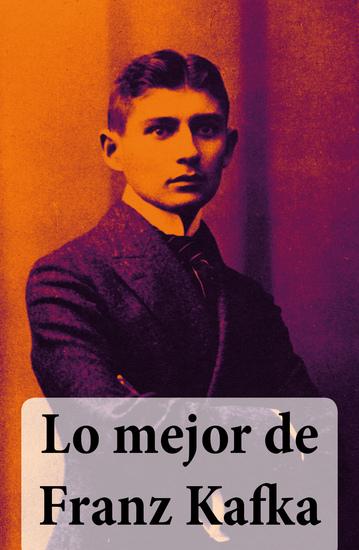 Lo mejor de Franz Kafka - cover