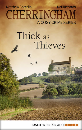 Cherringham - Thick as Thieves - A Cosy Crime Series - cover