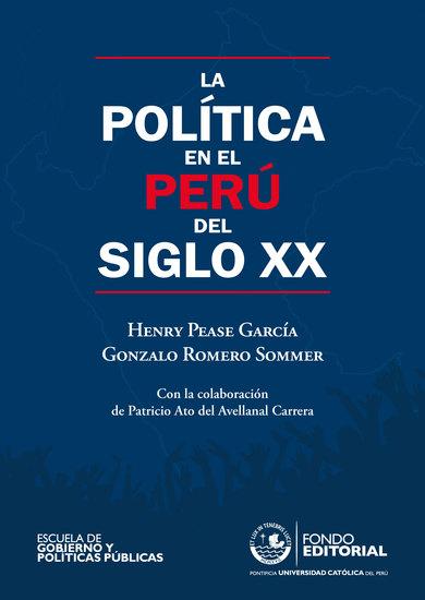 La política en el Perú del siglo XX - cover
