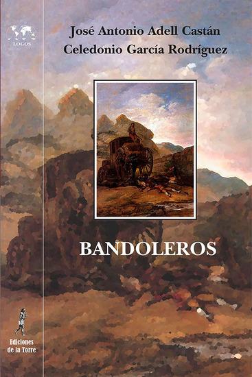Bandoleros - Historias y leyendas románticas españolas - cover