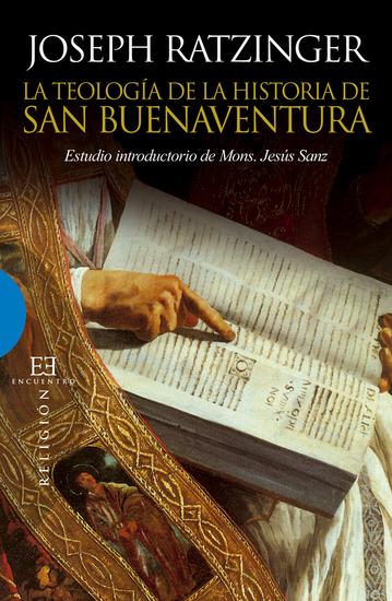 La teología de la historia de San Buenaventura - Estudio introductoria de Mons Jesús Sanz - cover