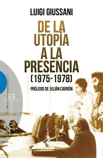 De la utopía a la presencia - (1975-1978) - cover