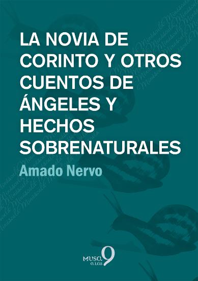 La novia de Corinto y otros cuentos de ángeles y hechos sobrenaturales - cover