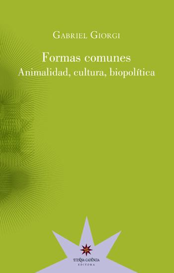 Formas comunes - Animalidad cultura biopolítica - cover