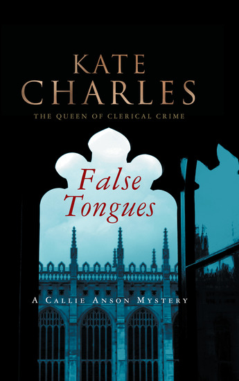 False Tongues - A Callie Anson Mystery - cover