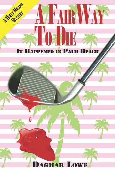A Fair Way to Die - It Happened in Palm Beach - cover