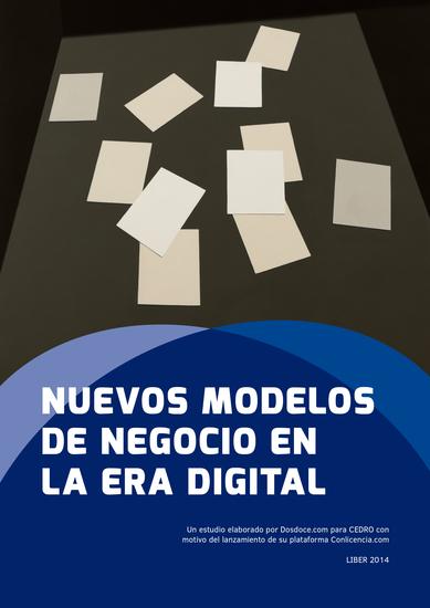 Nuevos modelos de negocio en la era digital - Más allá de la gratuidad en Internet - cover