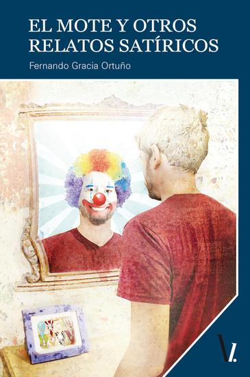 El mote y otros relatos satíricos - cover