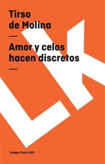Amor y celos hacen discretos - cover