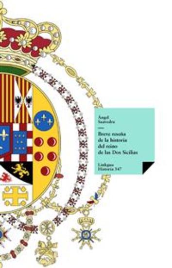Breve reseña de la historia del reino de las Dos Sicilias - cover