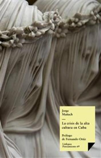 La crisis de la alta cultura en Cuba - cover