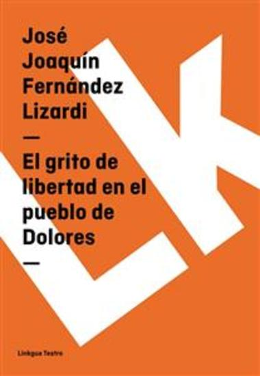El grito de libertad en el pueblo de Dolores - cover