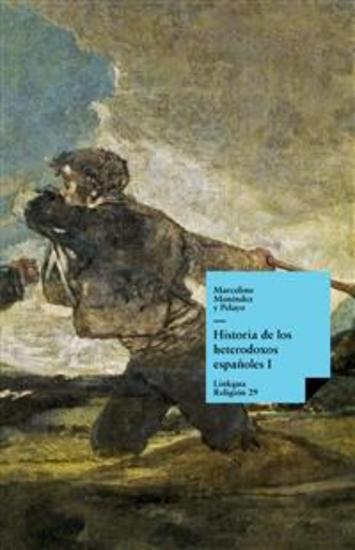 Historia de los heterodoxos españoles Libro I - cover