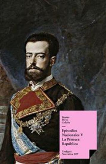 Episodios nacionales V La Primera República - cover