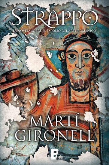 Strappo Novela sobre el expolio del arte románico - cover