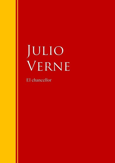 El chancellor - Biblioteca de Grandes Escritores - cover