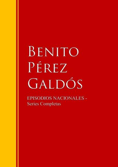 Episodios Nacionales - Biblioteca de Grandes Escritores - cover