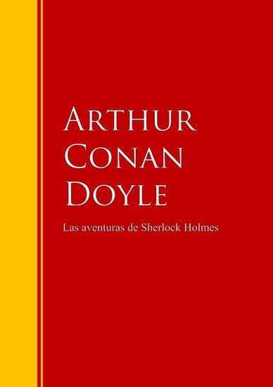 Las aventuras de Sherlock Holmes - Biblioteca de Grandes Escritores - cover