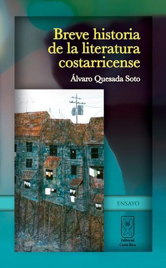 Breve historia de la literatura costarricense - cover