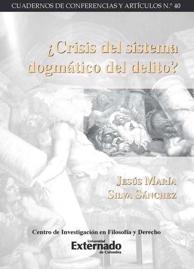 ¿Crisis del sistema dogmático del delito? - cover