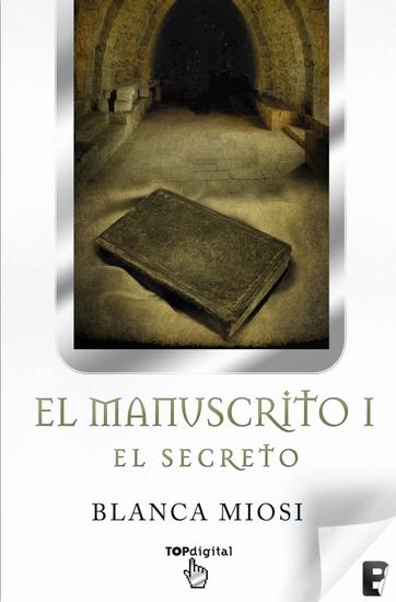 El Manuscrito 1 El secreto - cover